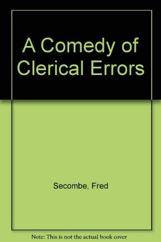 9780718138318: A Comedy of Clerical Errors