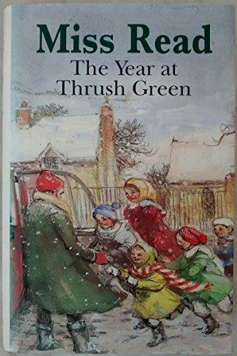 9780718138370: The Year at Thrush Green