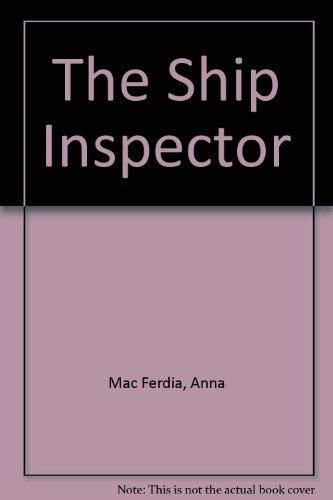 9780718138387: The Ship Inspector