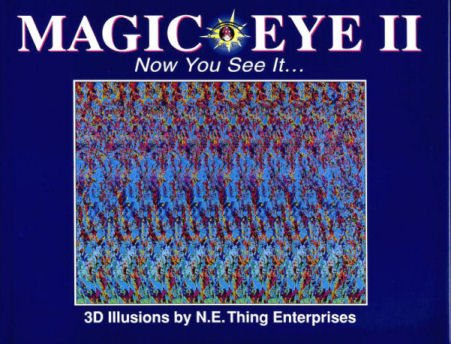 Magic Eye: Now You See it - 3D Illusions No. 2: A New Way of Looking at the World