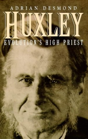 Huxley: Evolution's High Priest (0718138821) by DESMOND, ADRIAN