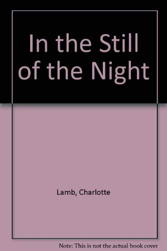 9780718139407: In the Still of the Night