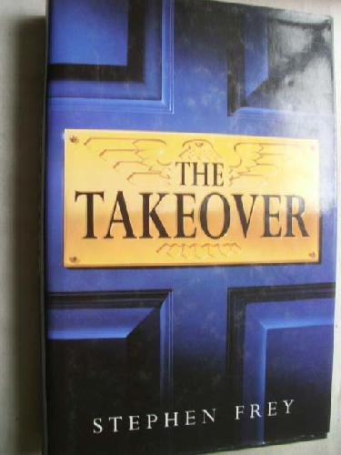 9780718139759: The Takeover