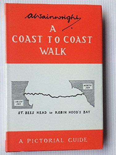 A Coast to Coast Walk: St.Bees Head to Robin Hood's Bay (Wainwright Pictorial Guides): ...