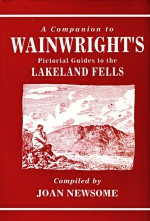 A Companion to Wainwright's Pictorial Guides to the Lakeland Fells.