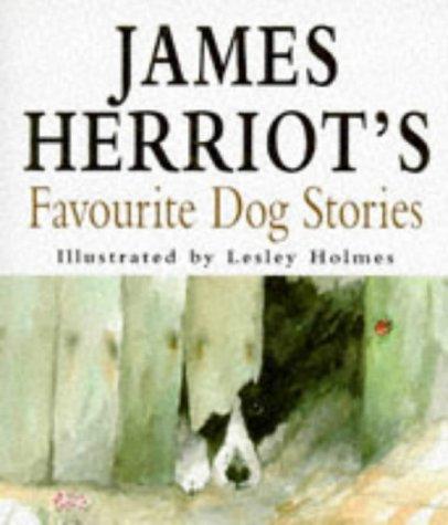 James Herriots Favourite Dog Stories: Herriot, James