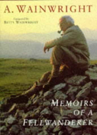 9780718140656: Memoirs of a Fellwanderer (Wainwright Pictorial Guides)