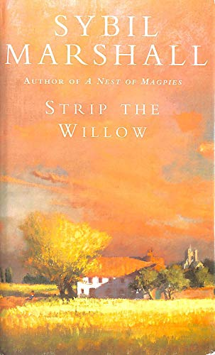 9780718140793: Strip the Willow