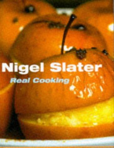 Real Cooking: Nigel Slater