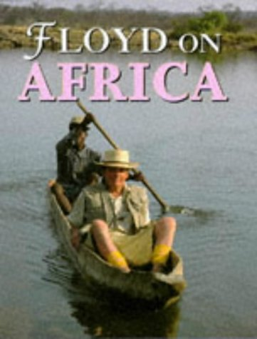Floyd on Africa: Keith Floyd