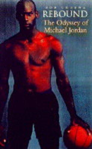 9780718141097: Rebound: Odyssey of Michael Jordan