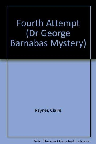 9780718141158: Fourth Attempt (Dr George Barnabas Mystery)