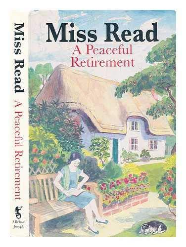 9780718141233: A Peaceful Retirement