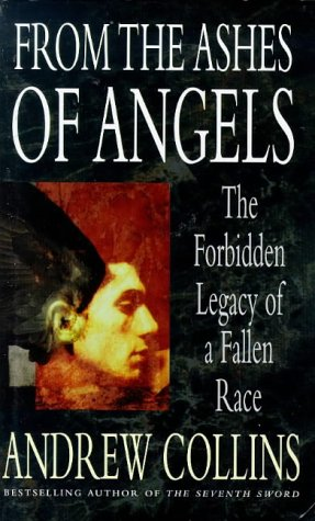 9780718141325: From the Ashes of Angels: The Forbidden Legacy of a Fallen Race