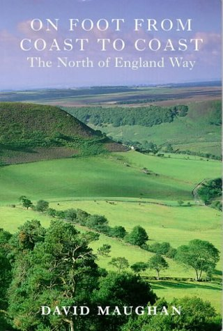On Foot from Coast to Coast: The North England Way.