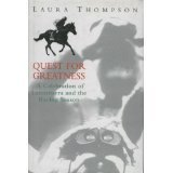 9780718141592: Quest For Greatness: A Celebration of Lammtarra And the Racing Season