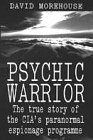 9780718141783: Psychic Warrior: True Story of the CIA's Paranormal Espionage Programme