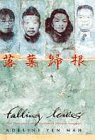 9780718141943: Falling Leaves Return to Their Roots: The True Story of an Unwanted Chinese Daughter