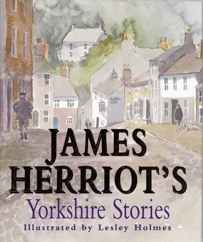 9780718142759: James Herriot's Yorkshire Stories