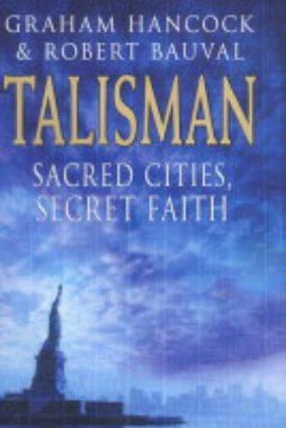 9780718143152: The Talisman: Sacred Cities, Secret Faith