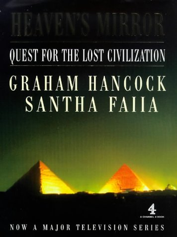 9780718143329: Heaven's Mirror: Quest for the Lost Civilization (A Channel Four Book)