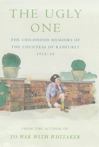 9780718143336: The Ugly One: Childhood Memoirs, 1913-39