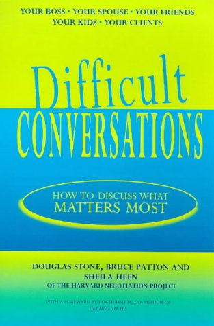 9780718143619: Difficult Conversations: How to Discuss What Matters Most