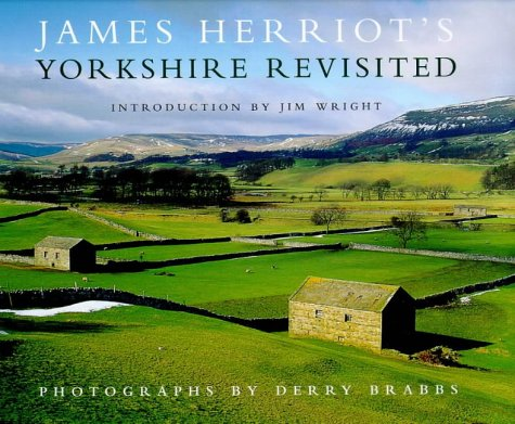 James Herriot's Yorkshire Revisited (0718143744) by JAMES HERRIOT
