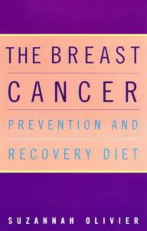 9780718143954: Breast Cancer Prevention And Recovery Diet (tpb)