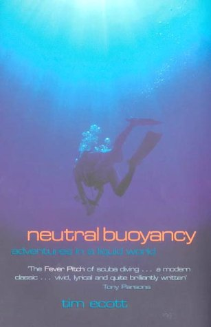 9780718144029: Neutral Buoyancy: Adventures in a Liquid World