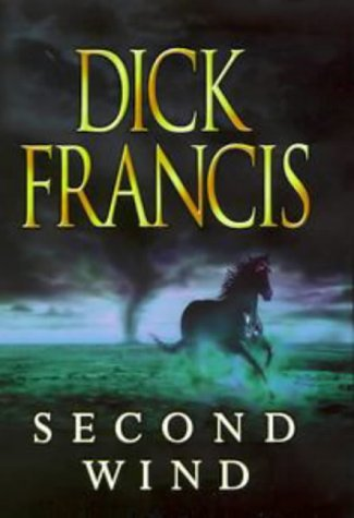 Second Wind (Signed Copy): Dick Francis