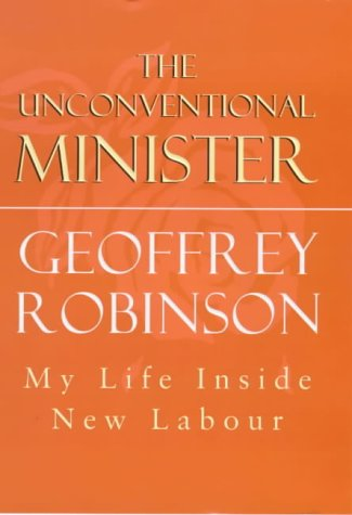 The Unconventional Minister: My Life Inside New Labour