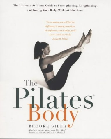 9780718144234: The Pilates Body