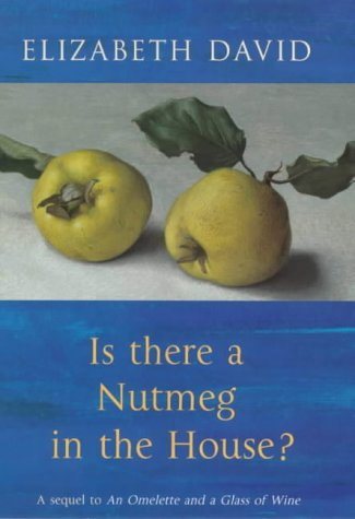 Is There a Nutmeg in the house?: David, Elizabeth