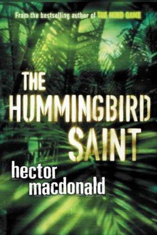 9780718144494: The Hummingbird Saint