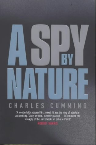 9780718144517: A Spy by Nature