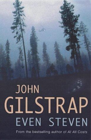 Even Steven: John Gilstrap