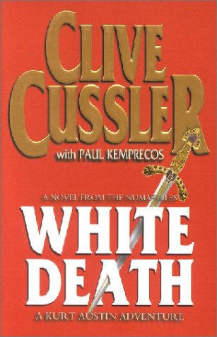 9780718144739: White Death: A Novel from the Numa Files
