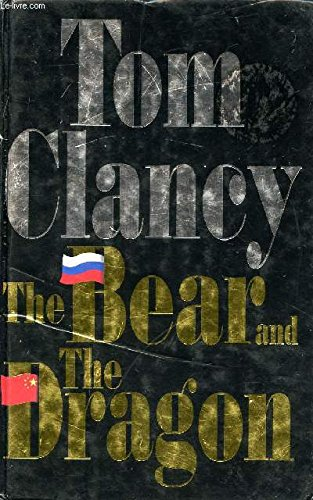 9780718144791: The Bear and the Dragon