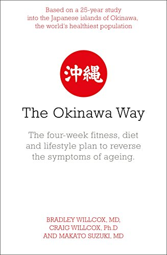 9780718144944: The Okinawa Way: How to Improve Your Health and Longevity Dramatically