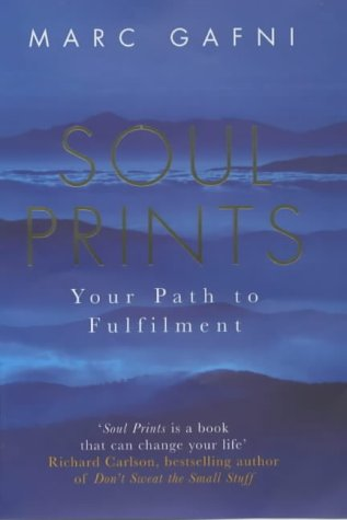 9780718145125: Soul Prints: Your Path to Fulfilment