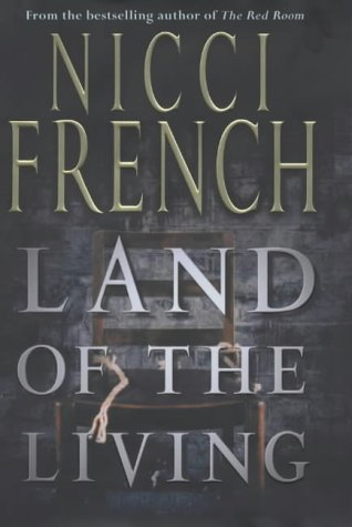 Land of the Living: French, Nicci