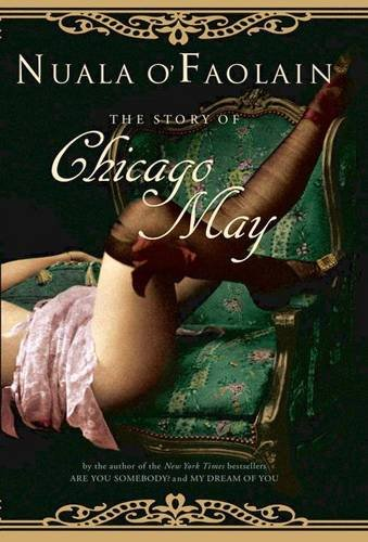 9780718145248: The Story of Chicago May