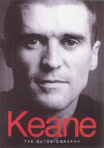 9780718145545: Keane: The Autobiography