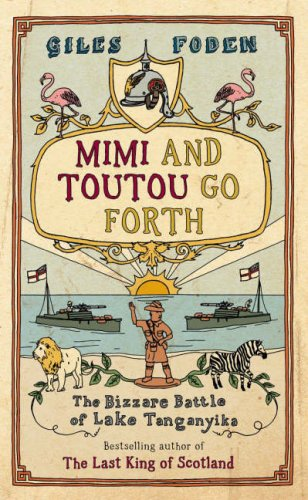 Mimi and Toutou Go Forth : The: Foden, Giles