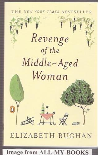 9780718145606: Revenge of the Middle-Aged Woman
