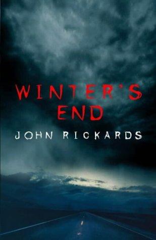 WINTER'S END: Rickards, John