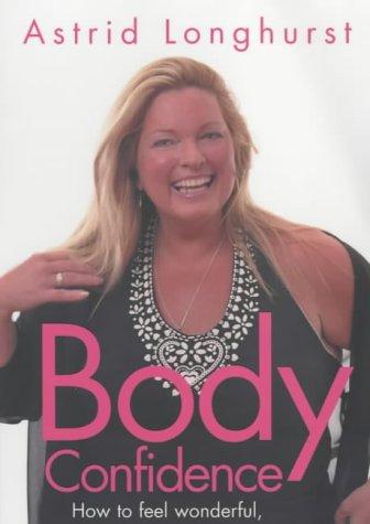 9780718145927: Body Confidence