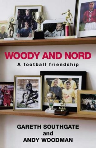 9780718145958: Woody and Nord: A Football Friendship