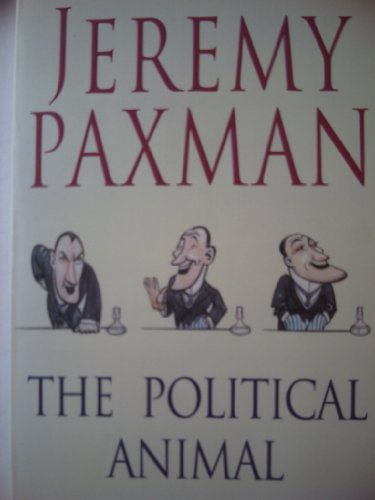 9780718146061: The Political Animal